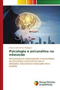 Psicologia e psicanálise na educação