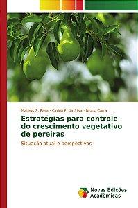 Estratégias para controle do crescimento vegetativo de perei