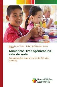 Alimentos Transgênicos na sala de aula