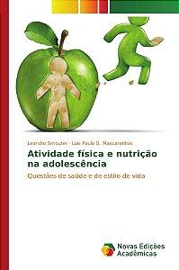 Atividade física e nutrição na adolescência