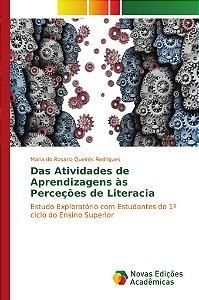 Das Atividades de Aprendizagens às Perceções de Literacia