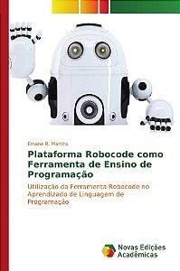 Plataforma Robocode como Ferramenta de Ensino de Programação