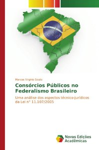 Consórcios Públicos no Federalismo Brasileiro