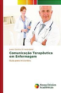 Comunicação Terapêutica em Enfermagem