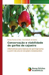 Conservação e viabilidade de garfos de cajueiro