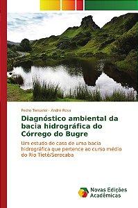 Diagnóstico ambiental da bacia hidrográfica do Córrego do Bu