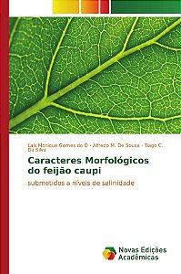 Caracteres Morfológicos do feijão caupi
