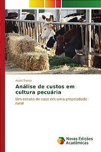 Análise de custos em cultura pecuária