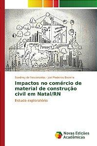Impactos no comércio de material de construção civil em Nata