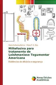 Miltefosina para tratamento de Leishmaniose Tegumentar Ameri
