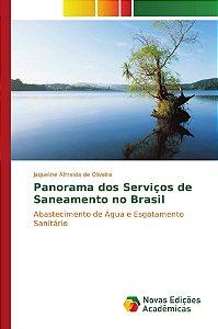 Panorama dos Serviços de Saneamento no Brasil