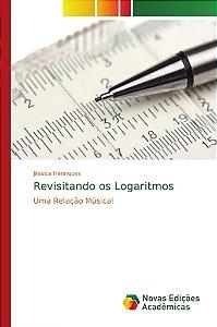 Revisitando os Logaritmos