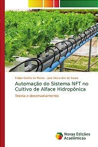 Automação do Sistema NFT no Cultivo de Alface Hidropônica