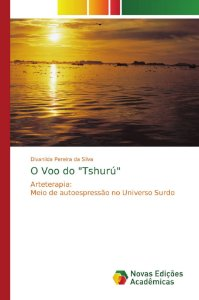 "O Voo do ""Tshurú"""