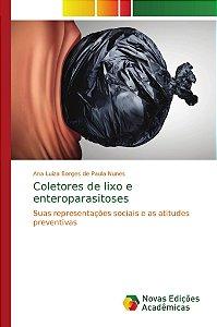 Coletores de lixo e enteroparasitoses