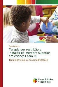 Terapia por restrição e indução do membro superior em crianç