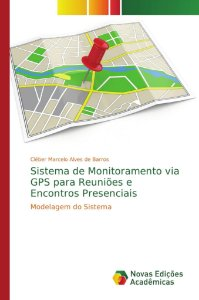 Sistema de Monitoramento via GPS para Reuniões e Encontros P