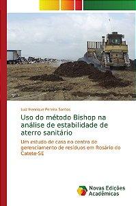 Uso do método Bishop na análise de estabilidade de aterro sa
