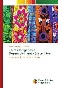 Terras Indígenas e Desenvolvimento Sustentável