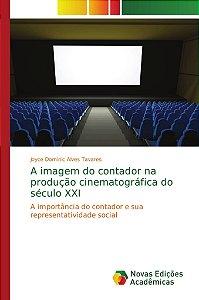 A imagem do contador na produção cinematográfica do século X