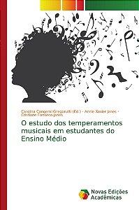 O estudo dos temperamentos musicais em estudantes do Ensino