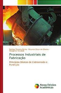 Processos Industriais de Fabricação