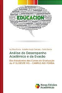 Análise do Desempenho Acadêmico e da Evasão