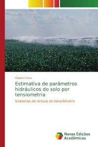 Estimativa de parâmetros hidráulicos do solo por tensiometri