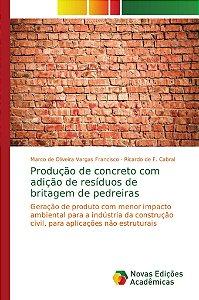 Produção de concreto com adição de resíduos de britagem de p