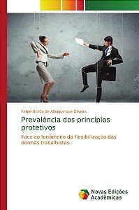Prevalência dos princípios protetivos