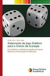 Elaboração de Jogo Didático para o Ensino de Ecologia
