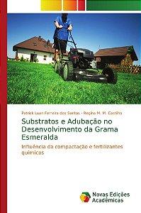 Substratos e Adubação no Desenvolvimento da Grama Esmeralda