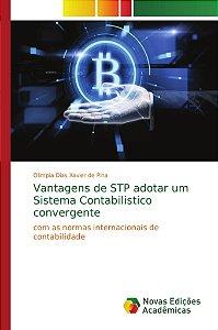 Vantagens de STP adotar um Sistema Contabilistico convergent