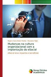 Mudanças na cultura organizacional com a implantação do eSoc