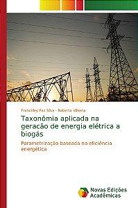 Taxonômia aplicada na geracão de energia elétrica a biogás