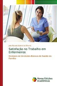 Satisfação no Trabalho em Enfermeiros