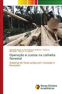 Operação e custos na colheita florestal