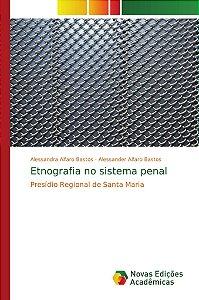 Etnografia no sistema penal