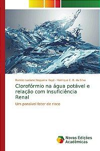 Clorofórmio na água potável e relação com Insuficiência Rena