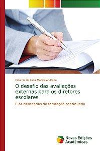 O desafio das avaliações externas para os diretores escolare