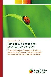 Fenologia de espécies arbóreas do Cerrado