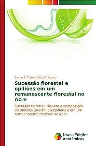 Sucessão florestal e opiliões em um remanescente florestal n