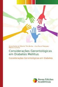 Considerações Gerontológicas em Diabetes Mellitus