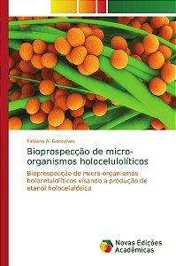 Bioprospecção de micro-organismos holocelulolíticos