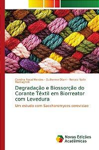 Degradação e Biossorção do Corante Têxtil em Biorreator com