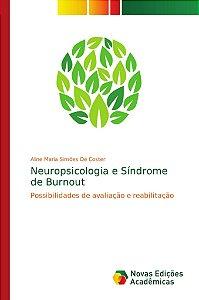 Neuropsicologia e Síndrome de Burnout