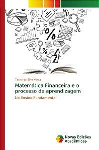 Matemática Financeira e o processo de aprendizagem