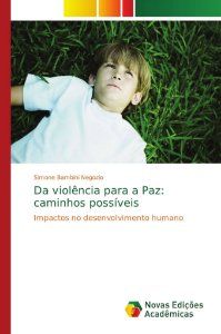 Da violência para a Paz: caminhos possíveis