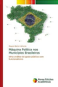 Máquina Política nos Municípios Brasileiros