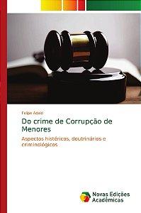 Do crime de Corrupção de Menores